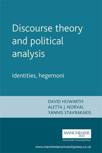 Discourse theory and political analysis: Identities, hegemoni