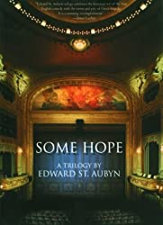 Some Hope: A Trilogy