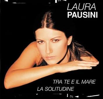 PAUSINI MP3 GRATUIT TÉLÉCHARGER LAURA LA SOLITUDINE