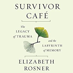 Survivor Cafe Audiobook