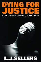 Dying for Justice (A Detective Jackson Mystery Book 4)