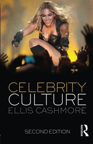 Celebrity Culture: Second Edition