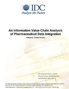 An Information Value Chain Analysis of Pharmaceutical Data Integration IDC