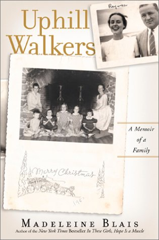 Uphill Walkers: A Memoir Of A Family