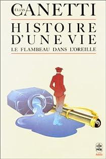 Histoire d'une vie, 1921-1931 par Canetti