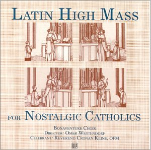 Cover of Latin High Mass for Nostalgic Catholics