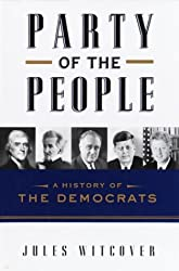Party of the People: A History of the Democrats