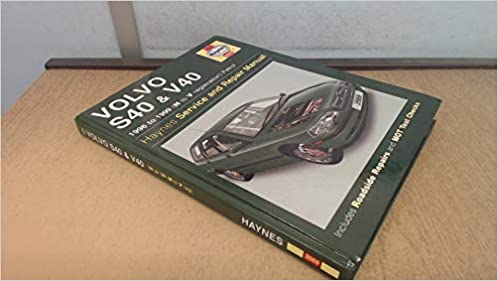 Volvo S40 and V40 Petrol: 1996-2004 March ,N Registration onwards (Haynes Service and Repair Manuals)