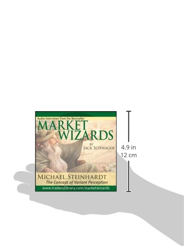 Market Wizards, Disc 6: Interview with Michael Steinhardt: The Concept of Variant Perception