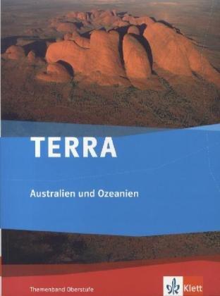 TERRA Australien und Ozeanien: Themenband Oberstufe