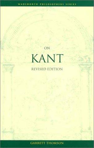 On Kant, Revised Edition (Wadsworth Philosophers Series)