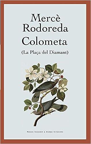 Colometa: La plaça del diamant Grote steden-grote verhalen: Amazon ...