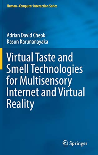 Virtual Taste and Smell Technologies for Multisensory Internet and Virtual Reality (Human-Computer Interaction Series)