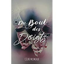 Du bout des doigts (French Edition)