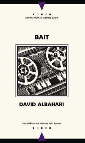 Bait (Writings From An Unbound Europe)