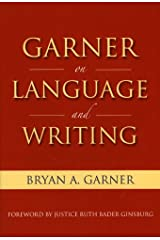 Garner on Language & Writing Kindle Edition