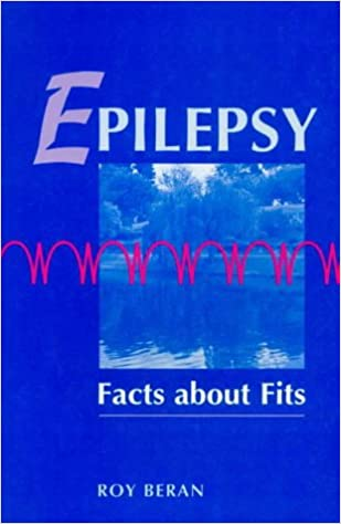 Epilepsy Facts About Fits Amazon Roy G Beran 9780864331342