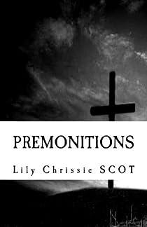 Prémonitions par Scot