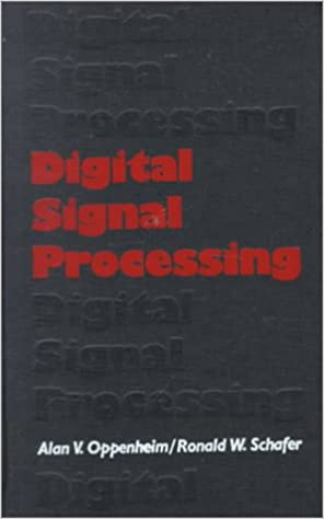 Digital signal processing alan v oppenheim ronald w schafer digital signal processing alan v oppenheim ronald w schafer 9780132146357 amazon books fandeluxe Image collections