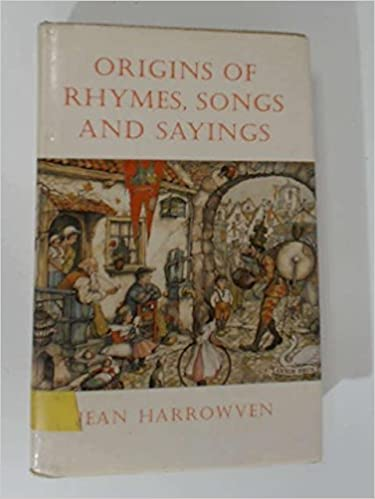 Origins of Rhymes, Songs and Sayings by Jean Harrowven (1977-06-06)