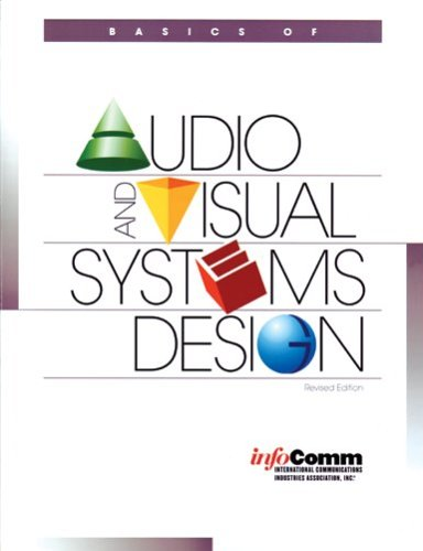 Basics Of Audio And Visual Systems Design Revised Edition Mike Weems 9780939718191 Amazon Com Books
