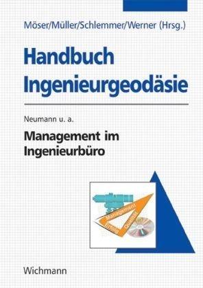 Handbuch Ingenieurgeodäsie. Management im Ingenieurbüro
