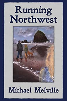 Running Northwest by [Melville, Michael]