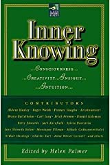 [(Inner Knowing: Consciousness, Creativity, Insight and Intuition)] [Author: Helen Palmer] published on (January, 2000) Paperback