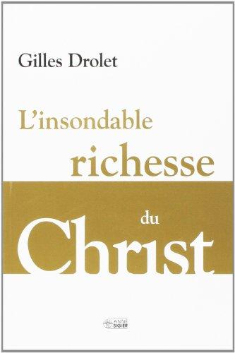INSONDABLE RICHESSE DU CHRIST -L'