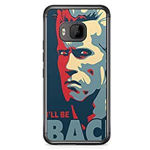 Loud Universe I will be back Terminator HTC M9 Case Arnold Quote HTC M9 Cover with Transparent Edges