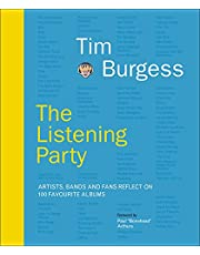 The Listening Party: Artists, Bands and Fans Reflect on 100 Favorite Albums