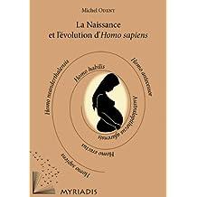 La Naissance et l'évolution d'Homo sapiens (French Edition)
