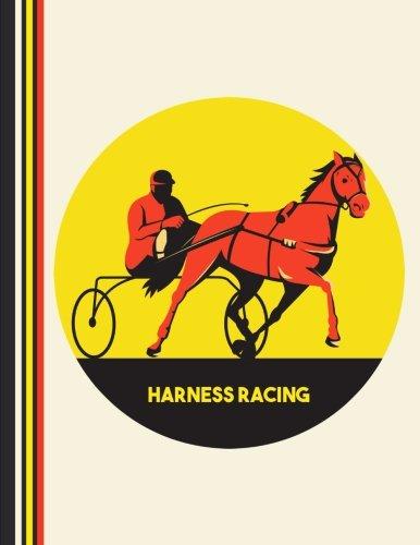 Harness Racing: Notebook Journal (8.5 x -