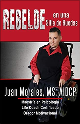 REBELDE en una Silla de Ruedas (Spanish Edition) (Spanish)