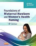 Foundations of Maternal-Newborn and Women's Health Nursing