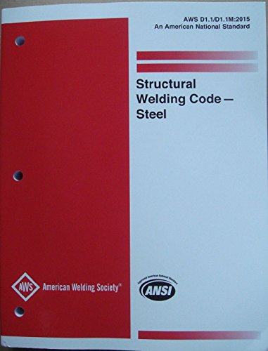 D1.1/D1.1 M:2015 (2 Nd Printing) Structural Welding Code Steel