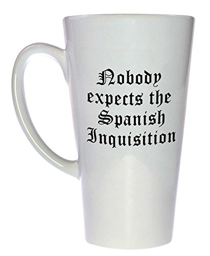 Nobody Expects the Spanish Inquistion Coffee or Tea Mug