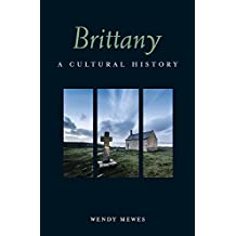 Brittany: A Cultural History