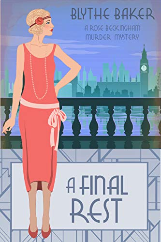 A Final Rest (A Rose Beckingham Murder Mystery Book 7) by [Baker, Blythe]