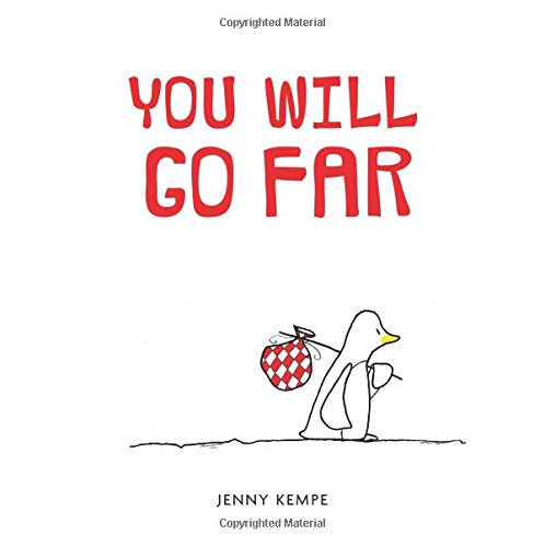 You Will Go Far