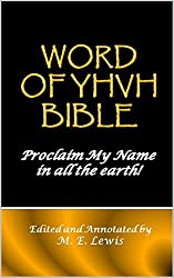 Word of YHVH Bible: Proclaim My Name In All the Earth!