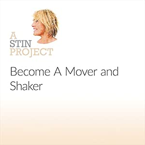 Become A Mover and Shaker