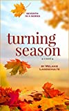 Turning Season: a novel (Book 7)