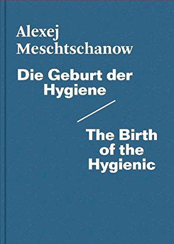 Download Alexej Meschtschanow - The Birth Of The Hygienic pdf