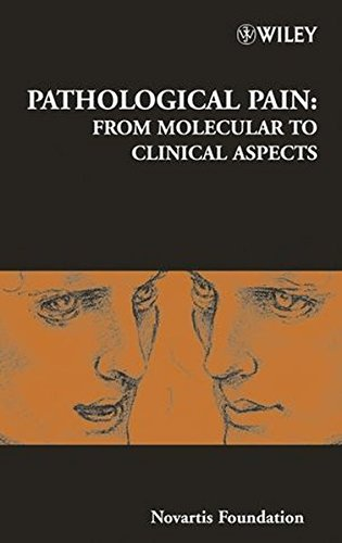 pathological-pain-from-molecular-to-clinical-aspects-novartis-foundation-symposia