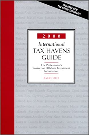 2000 International Tax Havens Guide: The Professional's Source for Offshore Investment Information