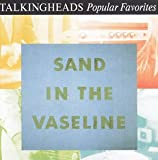 BEST OF-SAND IN THE VASELINE: POPULAR FAVORITES