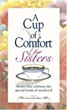 A Cup of Comfort for Sisters, , 1593370970