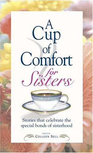 Cup Of Comfort For Sisters