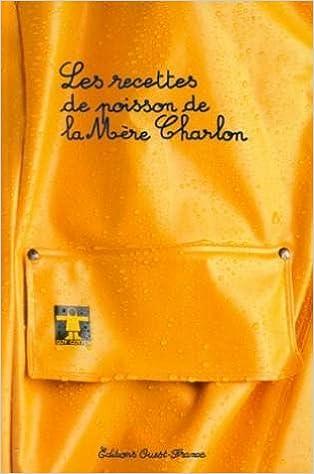 Lire un Les recettes de poisson de la Mère Charlon pdf, epub ebook